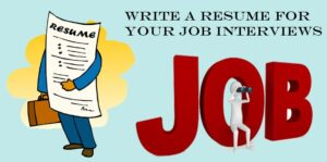 Resume Writing for Job Interview