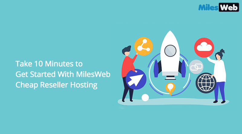 MilesWeb Cheap Reseller Hosting