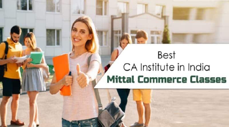Best CA Institute in India - Mittal Commerce Classes