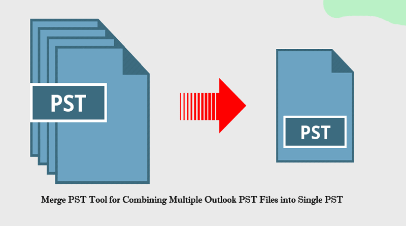 Combining Multiple Outlook PST Files into Single PST