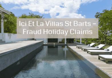 Ici Et La Villas St Barts – Fraud Holiday Claims
