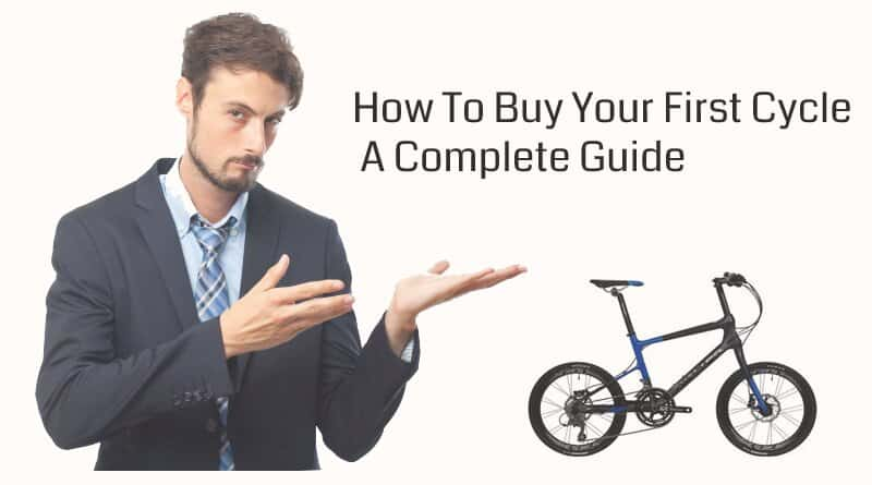 How To Buy Your First Cycle