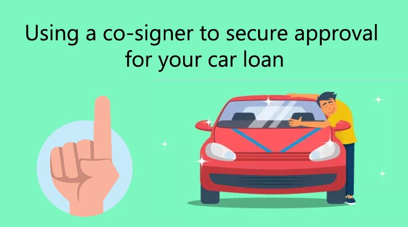 co-signer approval for your car loan
