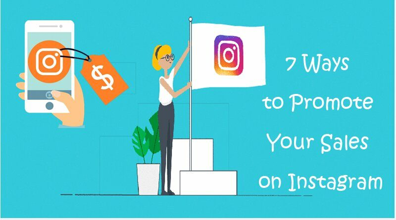 7 Ways to Promote Your Sales on Instagram